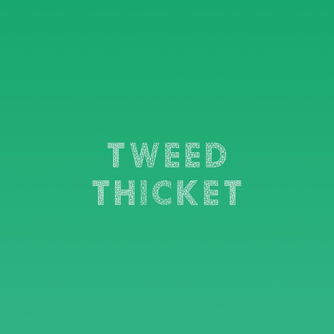Tweed Thicket